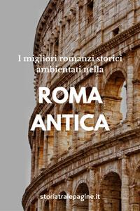 migliori romanzi ambientati antica roma