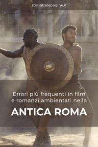 errori storici film romanzi antica roma